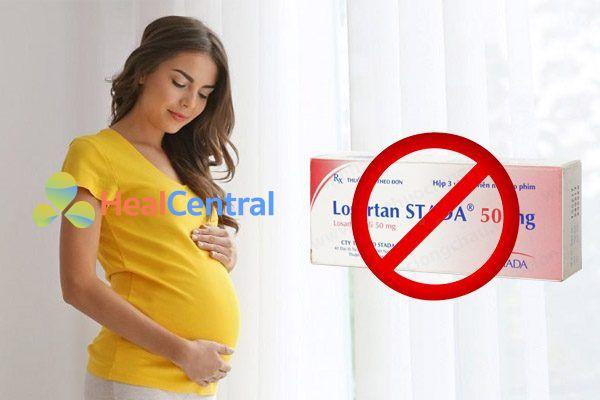 Phụ nữ mang thai không sử dụng losartan